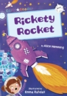 Rickety Rocket (White Early Reader)
