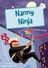 Nanny Ninja (White Early Reader) - Book