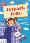 Jetpack Jelly (White Early Reader)