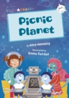 Picnic Planet : (White Early Reader)