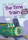 The Time Train : (White Early Reader) - Book