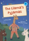The Llama's Pyjamas : (Blue Early Reader) - Book