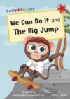 We Can Do It and The Big Jump : (Red Early Reader) - Book