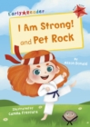 I Am Strong! and Pet Rock : (Red Early Reader) - Book