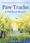Paw Tracks : A Childhood Memoir
