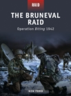The Bruneval Raid : Operation Biting 1942