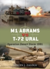 M1 Abrams vs T-72 Ural : Operation Desert Storm 1991