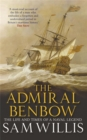 The Admiral Benbow : The Life and Times of a Naval Legend