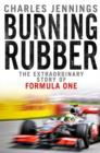 Burning Rubber : A chequered history of Formula 1