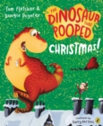 The Dinosaur That Pooped Christmas! - Book