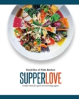 Supper Love : Comfort bowls for quick and nourishing suppers - Book