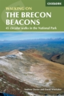 Walking on the Brecon Beacons : 45 circular walks in the National Park