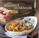 The Student Cookbook : Great Grub for the Hungry and the Broke - Book
