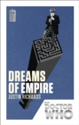 Doctor Who: Dreams of Empire : 50th Anniversary Edition
