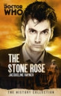 Doctor Who: The Stone Rose : The History Collection