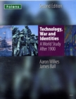 KS3 History by Aaron Wilkes: Technology, War & Identities Student Book (After 1900) - Book