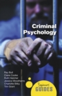 Criminal Psychology : A Beginner's Guide