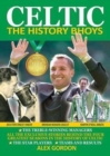 Celtic : The History Bhoys