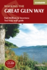 The Great Glen Way : Fort William to Inverness Two-way trail guide