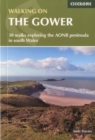 Walking on the Gower : 30 walks exploring the AONB peninsula in South Wales