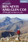 Ben Nevis and Glen Coe : 100 low, mid, and high level walks