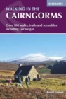 Walking in the Cairngorms : Over 100 walks, trails and scrambles including Lochnagar