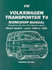 Volkswagen Transporter T4 Workshop Manual Owners Edition : Diesel Models - Years 1996 to 1999