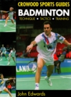 Badminton : Technique, Tactics, Training