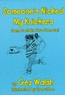 Someone's Nicked My Knickers : Poems to Make Your Toes Curl