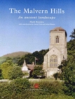 The Malvern Hills : An ancient landscape
