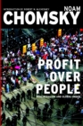 Profits Over People : Neoliberalism and the New Order