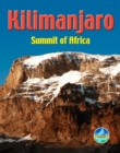 Kilimanjaro : Summit of Africa