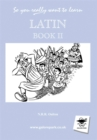 So You Really Want to Learn Latin Book II - Book