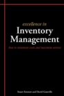 Excellence in Inventory Management : How to Minimise Costs and Maximise Service