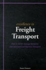 Excellence in Freight Transport : How to Better Manage Domestic and International Logistics Transport