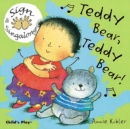 Teddy Bear, Teddy Bear! : BSL (British Sign Language) - Book