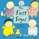 My First Signs : BSL (British Sign Language) - Book
