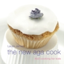 The New Aga Cook : Cooking with Kids - Book