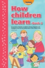 How Children Learn : Bk. 2 - Book