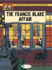 The Adventures of Blake and Mortimer : The Francis Blake Affair v. 4