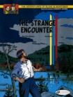 The Adventures of Blake and Mortimer : The Strange Encounter v. 5