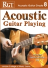 Acoustic Guitar Playing : Grade 8