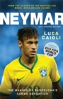 Neymar - 2015 Updated Edition : The Making of the World's Greatest New Number 10