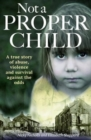 Not a Proper Child - Book