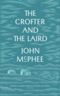 The Crofter and the Laird : Life on an Hebridean Island