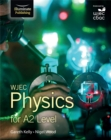 WJEC Physics for A2 : Student Book