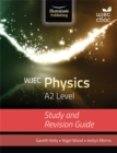 WJEC Physics for A2: Study and Revision Guide