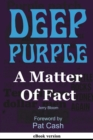 Deep Purple : A Matter Of Fact