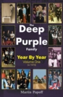 The Deep Purple Family : Year by Year (- 1979) Vol 1