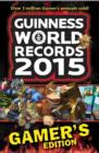 GUINNESS WORLD RECORDS 2015 GAMER'S EDITION - eBook